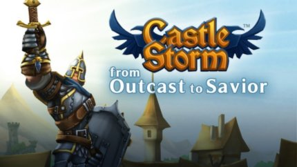 CastleStorm  – From Outcast To Savior